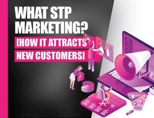 What Is STP Marketing? (And How It Attracts New Customers)